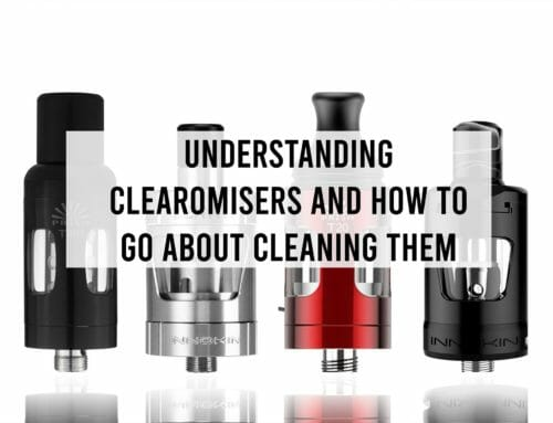 Understanding Clearomisers and How to go about Cleaning them