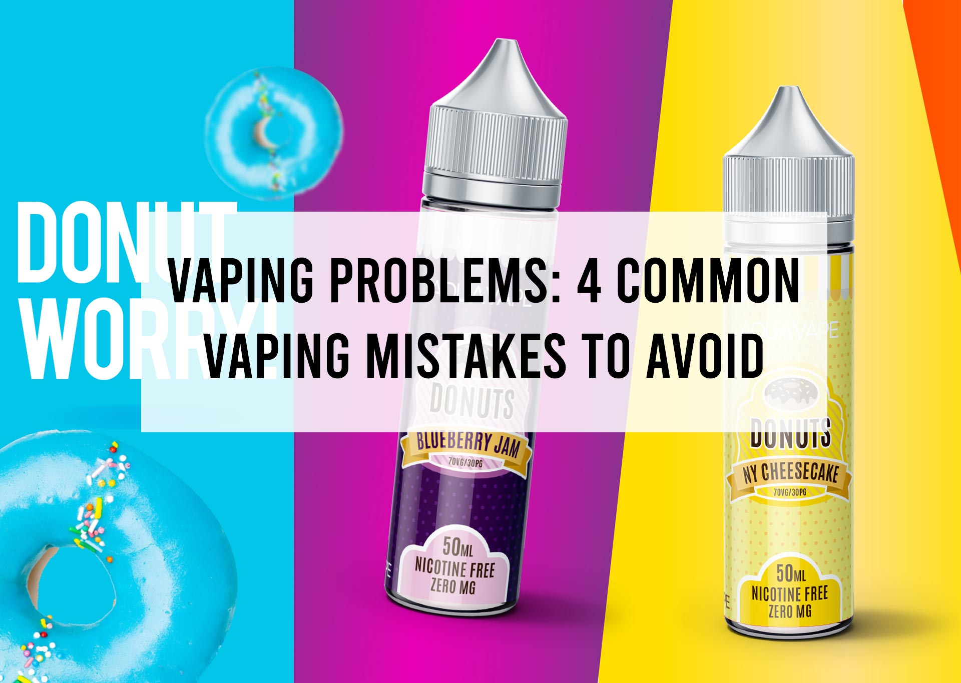 Vaping-Problems--4-Common-Vaping-Mistakes-to-Avoid