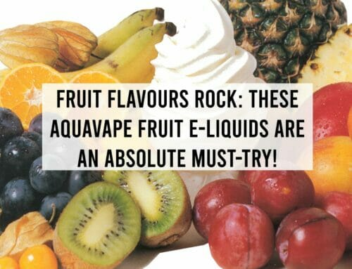 Fruit Flavours Rock: These AquaVape Fruit E-Liquids are an Absolute Must-try!