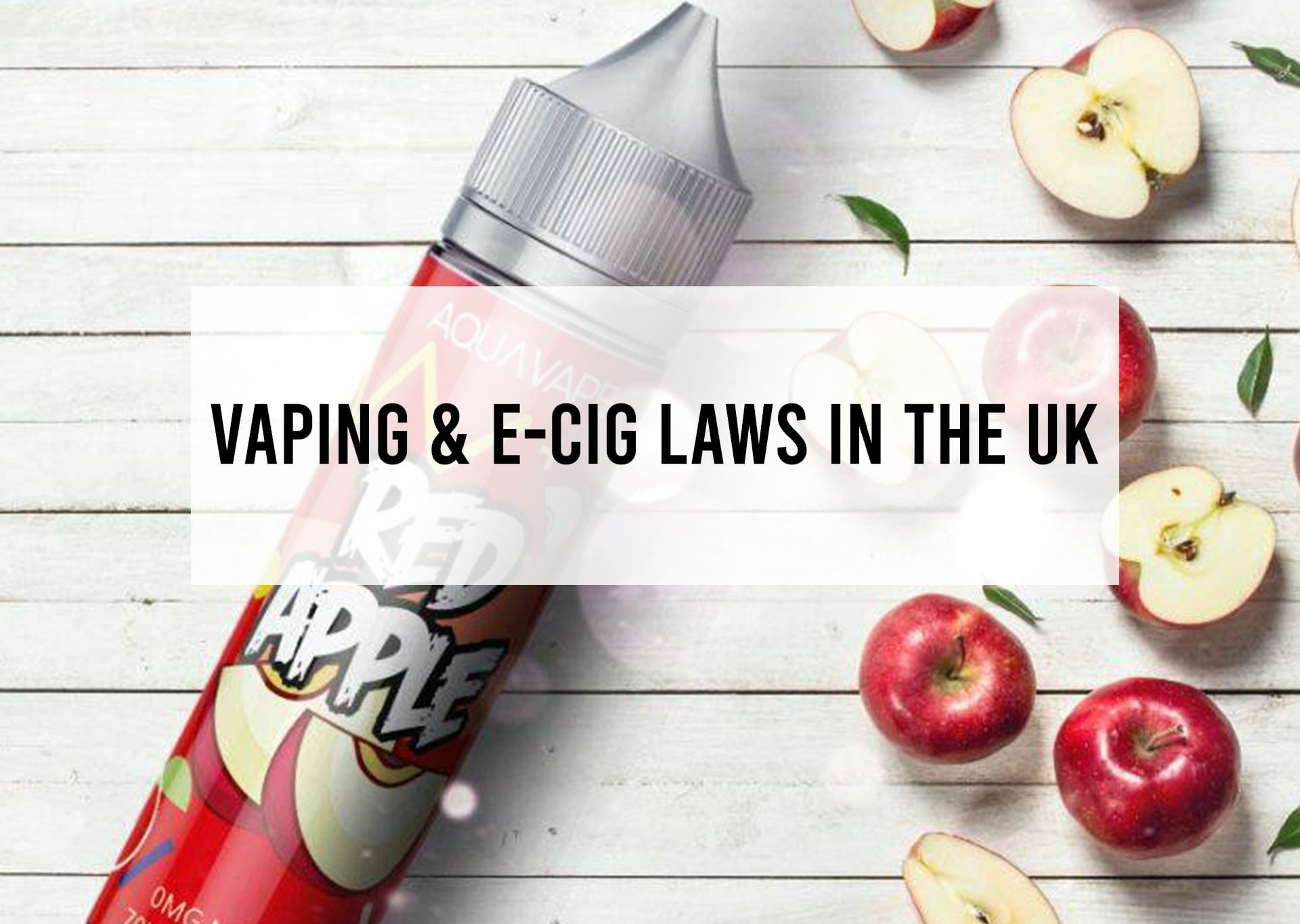 Vaping-&-E-Cig-Laws-in-the-UK