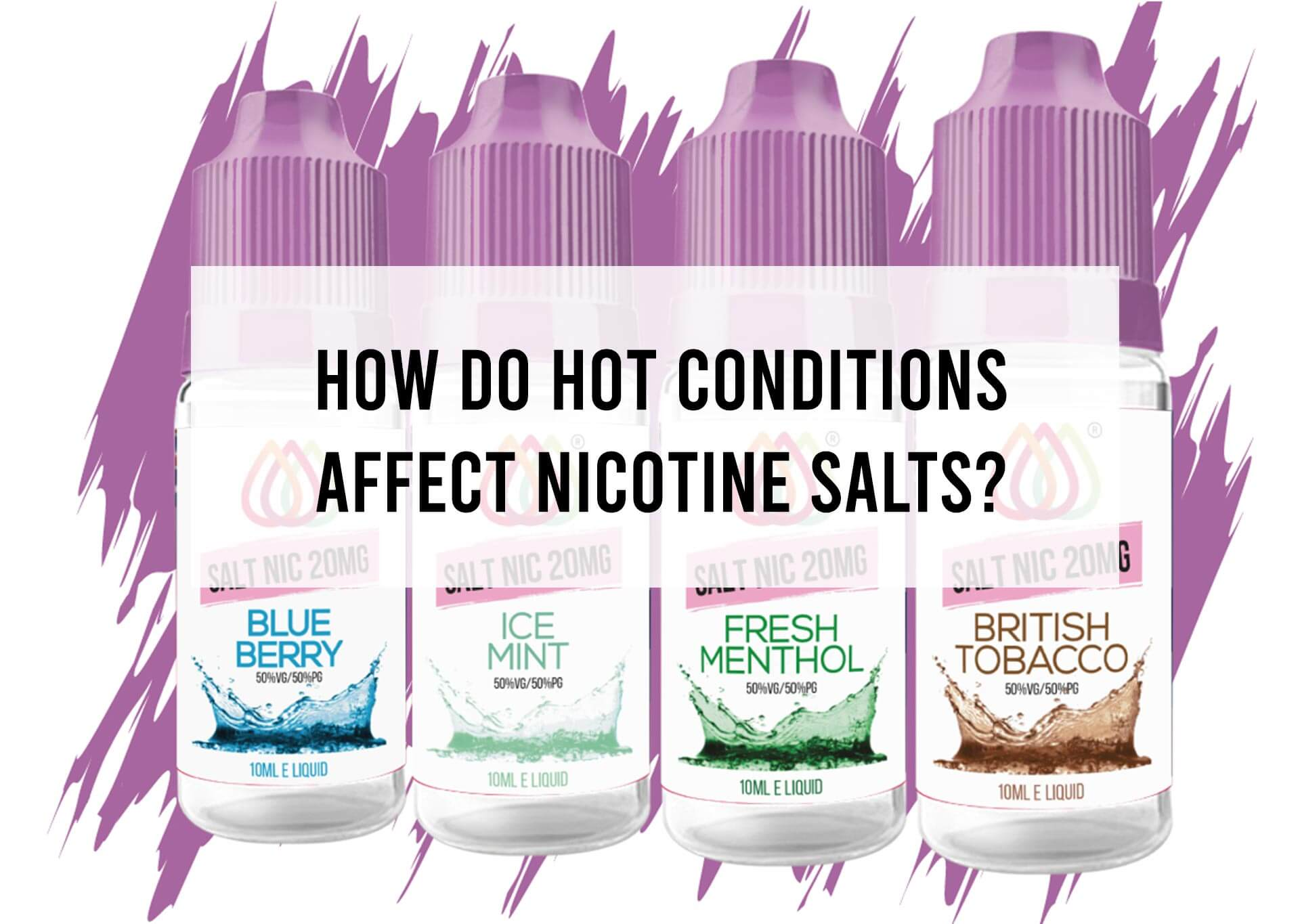 How-Do-Hot-Conditions-affect-Nicotine-Salts-