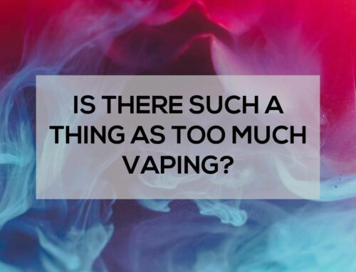 Is There Such a Thing as too Much Vaping?