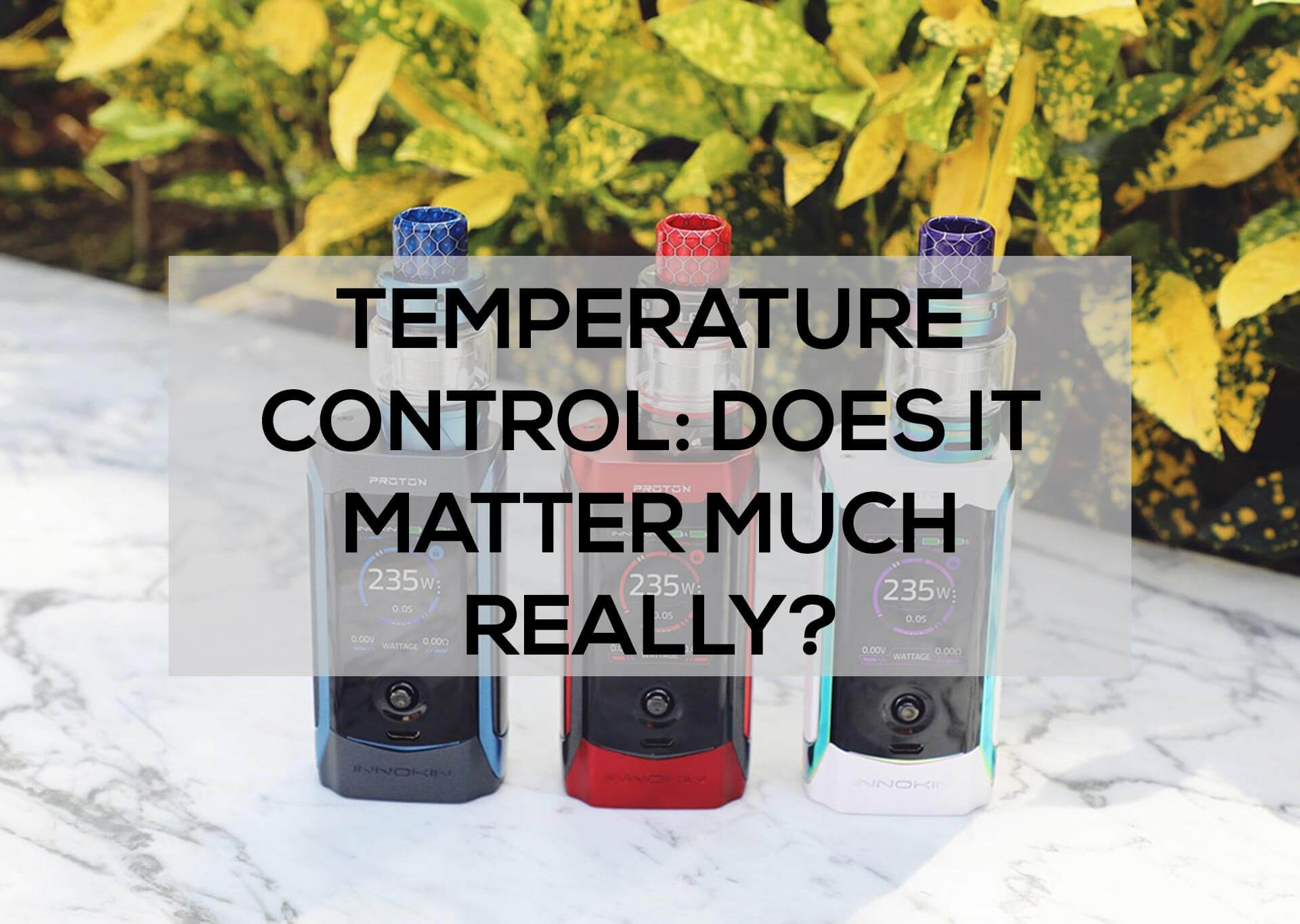 Temperature-Control--Does-it-Matter-Much-Really-