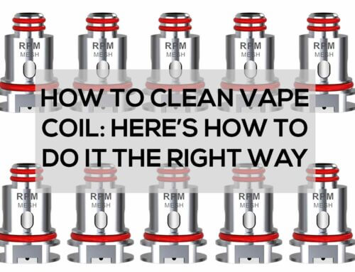 How to Clean Vape Coil: Here's How to Do it the Right Way