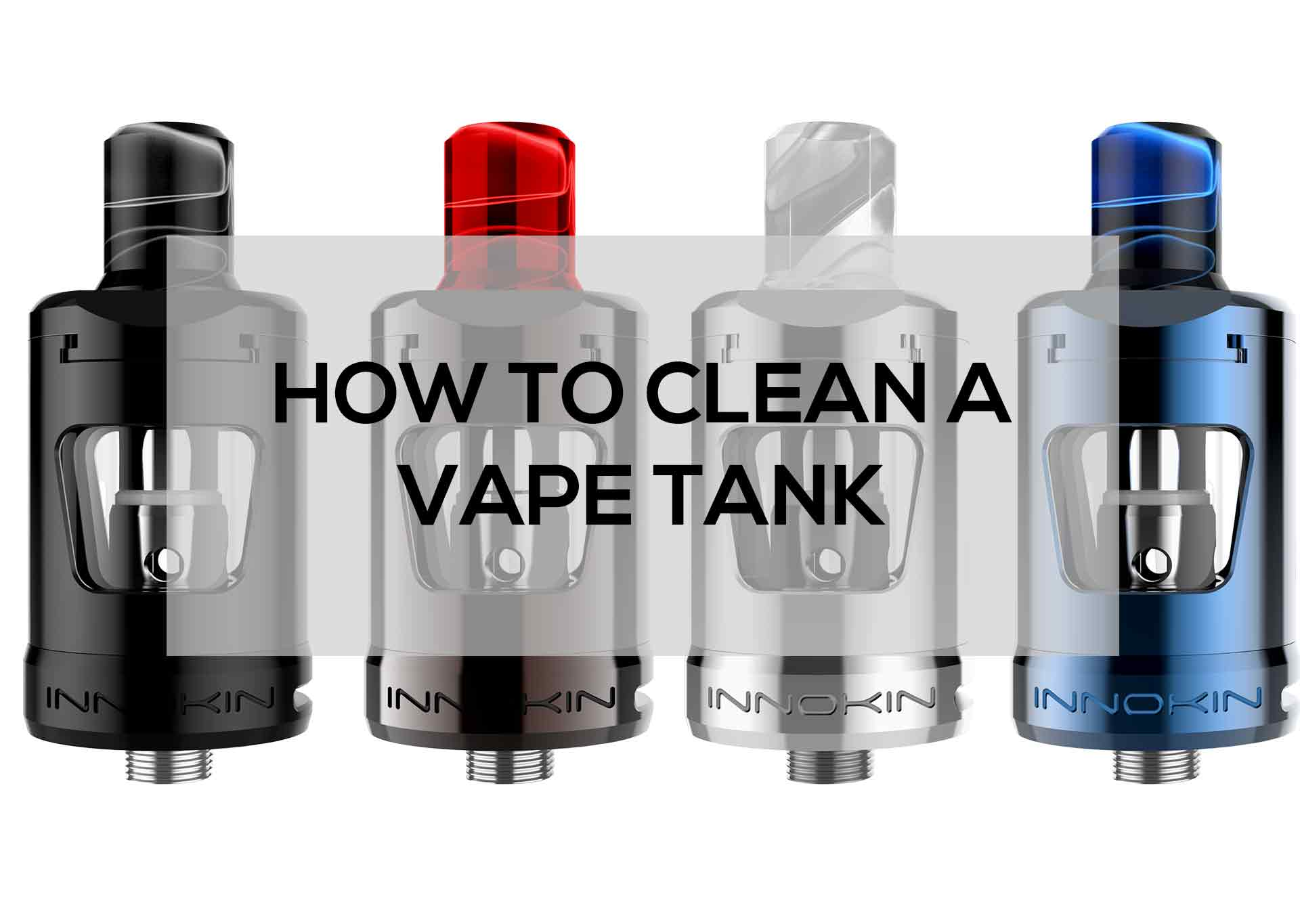 How-to-Clean-a-Vape-Tank